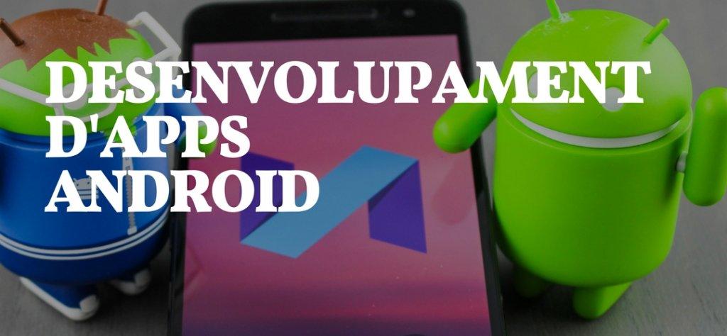 Oferim serveis de desenvolupament Android a Girona