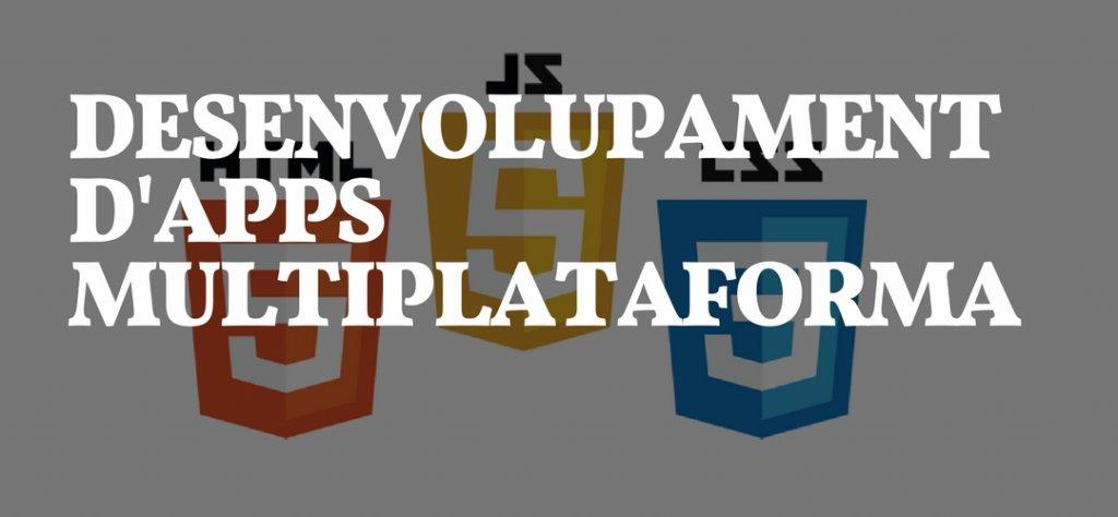 Imatge capçalera desenvolupament d'apps multiplataforma / híbrides